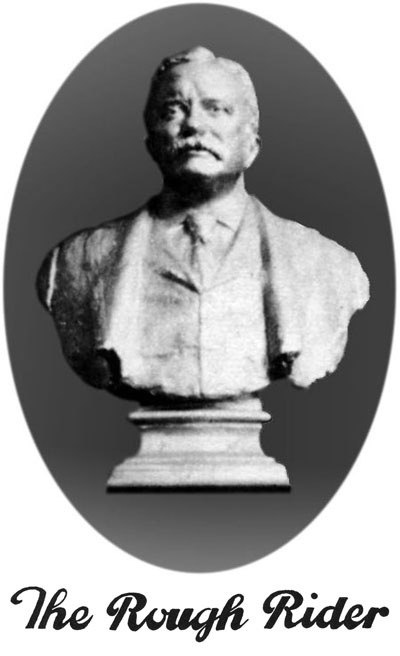 The Famous Bust of Teddy Roosevelt